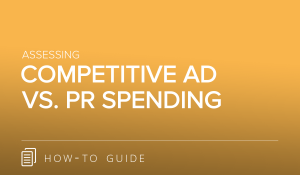 Analyzing Competitive Ad vs. PR Spending