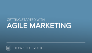 Getting Started with Agile Marketing