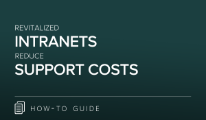 Revitalized Intranets Reduce Support Costs