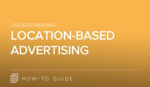 Understanding Location-Based Advertising