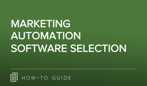 Marketing Automation Software Selection