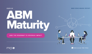 The State of ABM Maturity 2021