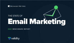 The State of Email Marketing 2021