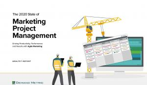 The 2020 State of Marketing Project Management - Analyst Report