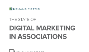 The State of Digital Marketing in Associations