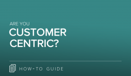 Are You Customer Centric?