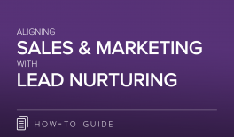 Align Sales & Marketing with Lead Nurturing