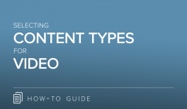 Selecting Content Types for Video